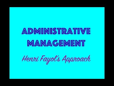 Administrative Management - Henri Fayol's Approach