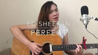 Perfect- Ed Sheeran | Cover
