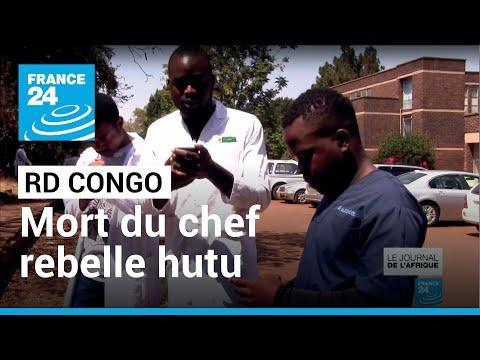 Journal de l'Afrique - RDC : mort du chef rebelle hutu Sylvestre Mudacumura