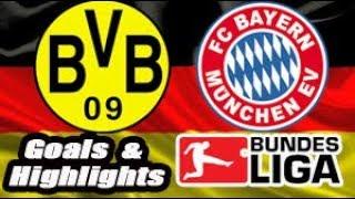 Borussia Dortmund vs Bayern - 2018-19 Bundesliga Highlights #11