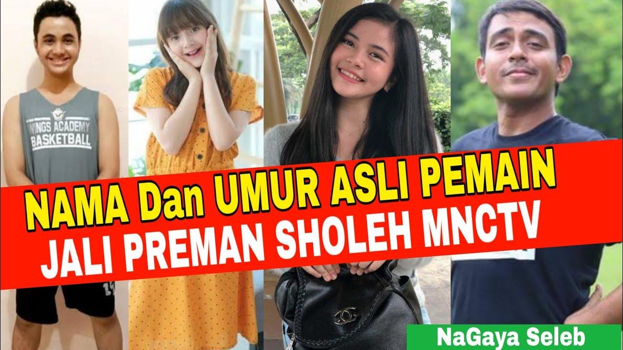 Inilah Nama Dan Umur Asli Pemain Sinetron * Jali Preman Sholeh MNCTV * I Feat Jameelah Saleem