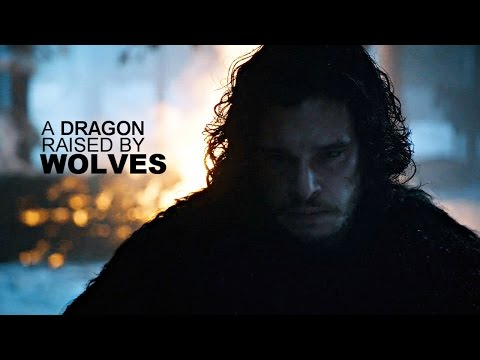 Jon Snow | A Dragon Raised By Wolves [GoT]