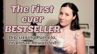 Discussing Pamela - The first Bestseller!