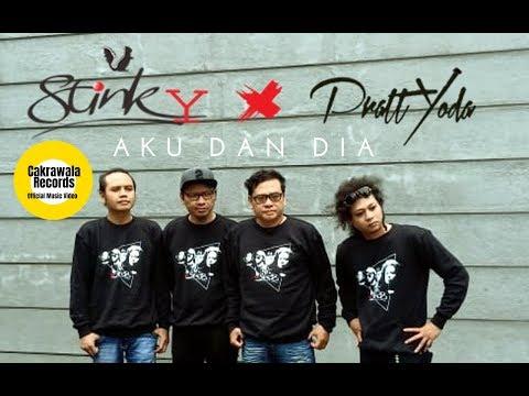 Free download Mp3 lagu STINKY feat. PrattYoda - Aku Dan Dia (Official Music Video) terbaru 2020