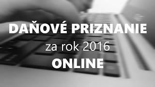 Ako podať daňové priznanie za rok 2016 on-line