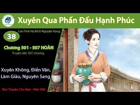Tập 38 *HOÀN* | Xuyên Qua Phấn Đấu Hạnh Phúc | Xuyên Việt, Điền Văn, Làm Giàu, Nguyên Sang