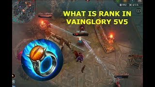 WHAT IS RANK IN VAINGLORY 5V5???