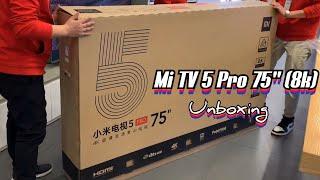 """Mi TV 5 Pro 75"""" ( Unboxing & Hands On ) Xiaomi 8K Smart TV ( 75 Inch )"""