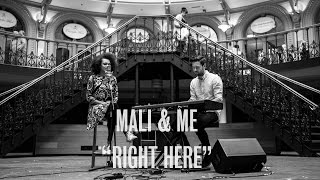 Mali & Me - Right Here - Live at Leeds Corn Exchange