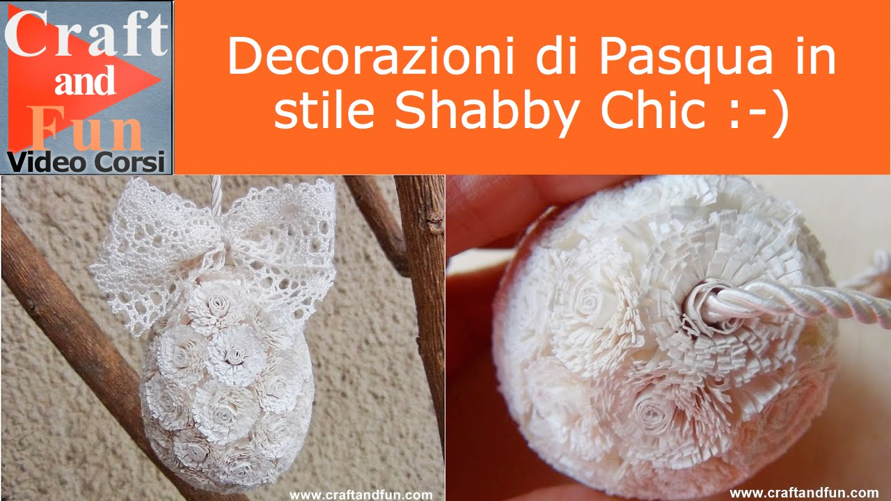 decorazioni di pasqua shabby chic - riciclo creativo della carta ... - Uova Di Pasqua Fai Da Te Carta