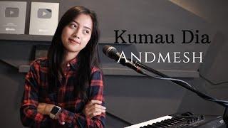 Download KUMAU DIA ( ANDMESH ) -  MICHELA THEA COVER