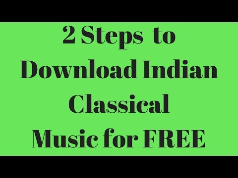 How to Download Indian Classical Music for free