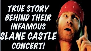 Guns N' Roses: The True Story Behind Their Slane Castle Gig! Will May 2017 Be Better?