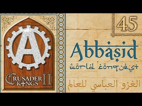 Crusader Kings 2 Muslim World Conquest 45