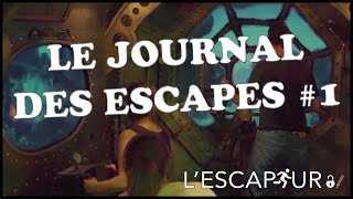 Le Journal des Escapes - par l'Escapeur