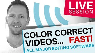 How To Color Correct Videos FAST! (All Major Editing Software)