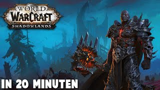 World of Warcraft: Shadowlands in 20 Minuten!