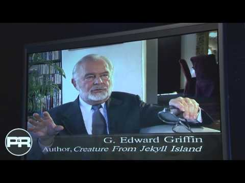 Who Secretly Controls the Money? — Interview with G. Edward Griffin