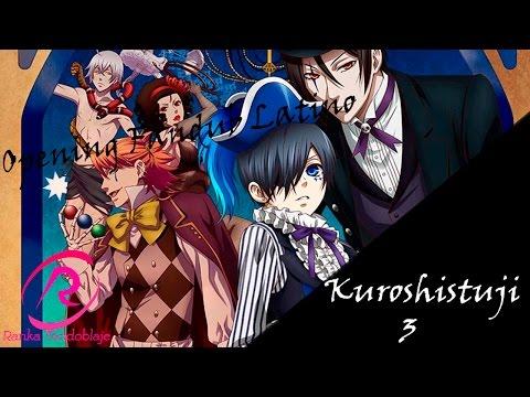 Kuroshitsuji: (Book Of Circus Opening) [Fandub Latino] {Ranka}