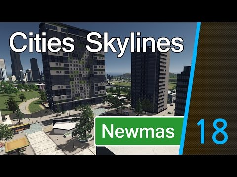 Cities Skylines: Newmas – Part 18 [University Accommodation]
