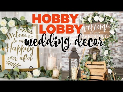 WEDDING DECOR ON A BUDGET | Hobby Lobby Edition | Kelly Lamich