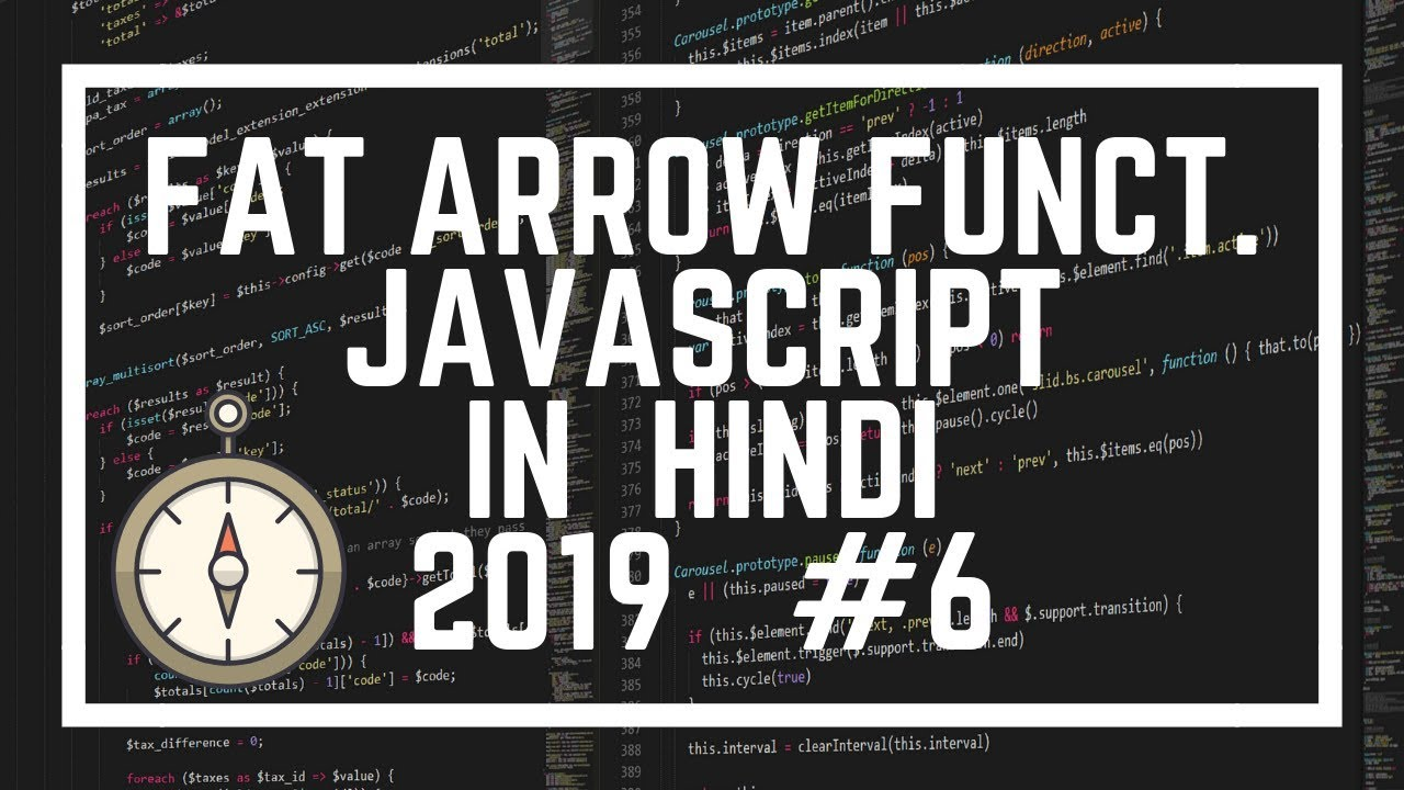 Advanced JavaScript Tutorial #6: Fat Arrow Function in JavaScript in Hindi | ES6 in Hindi
