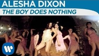 Alesha Dixon - The Boy Does Nothing [OFFICIAL MUSIC VIDEO]