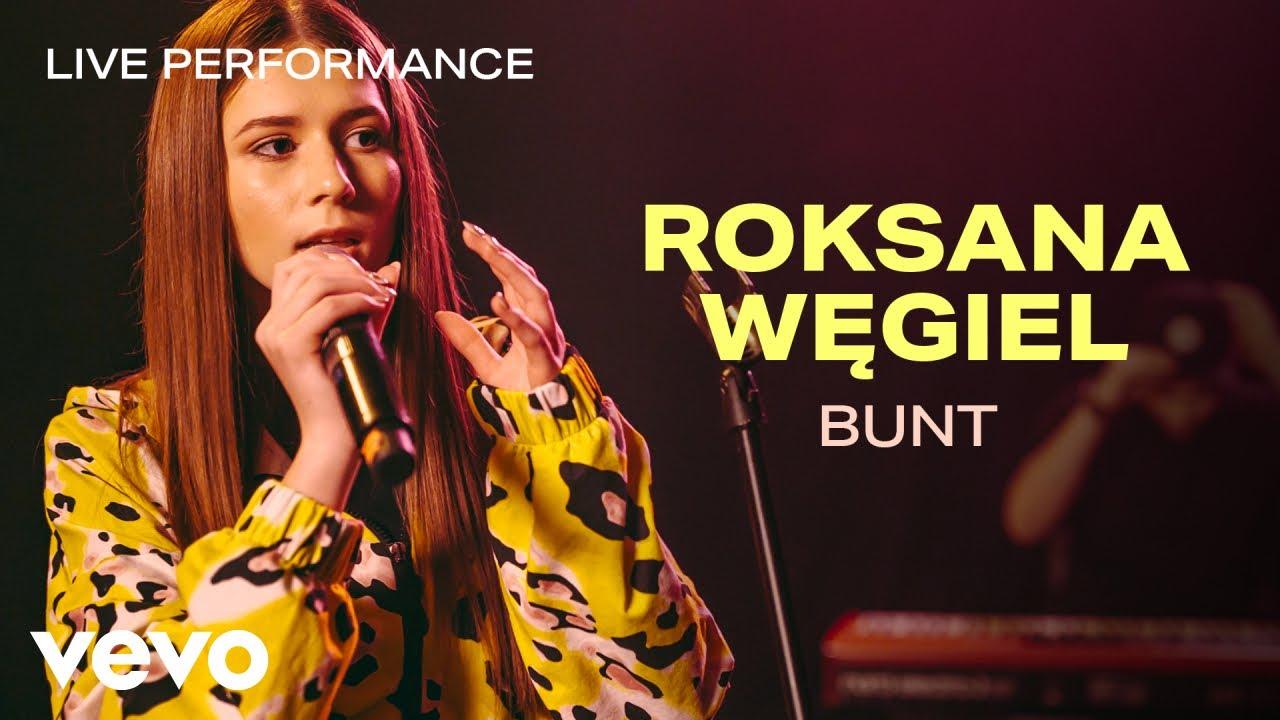 Roksana Węgiel - Bunt - Live Performance | Vevo