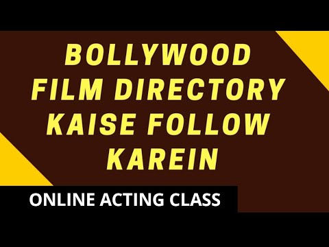 BOLLYWOOD & ACTING - How To Follow Film Directory