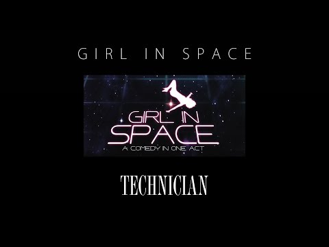 Girl in Space | A One-Act Comedy