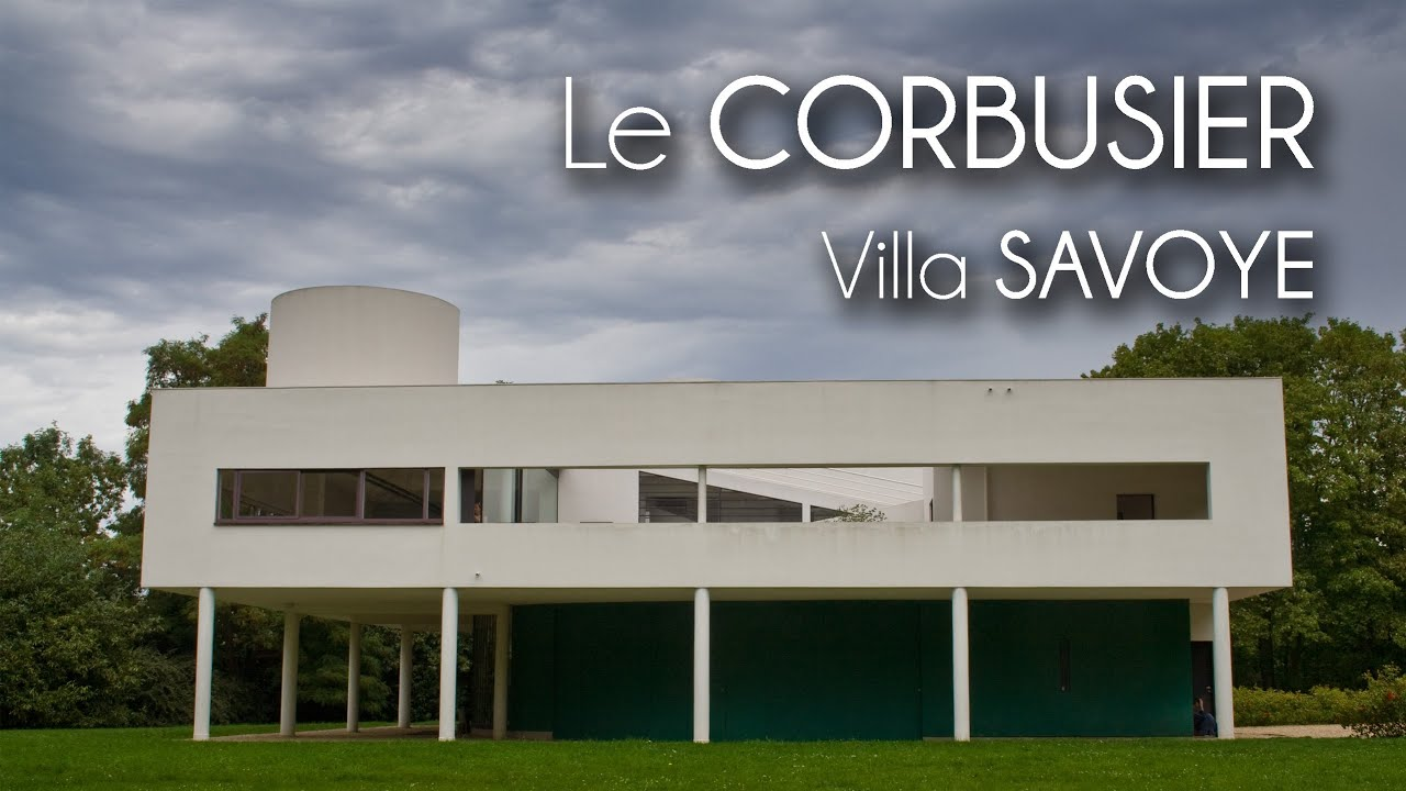 Le CORBUSIER   Villa SAVOYE   YouTube