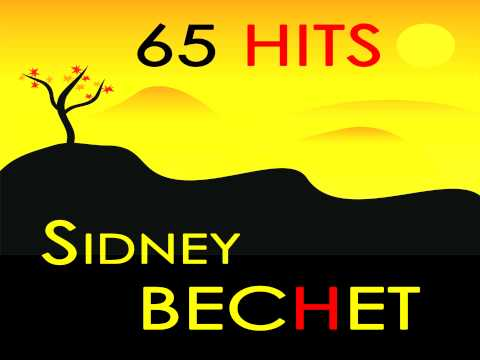 Sidney Bechet - I Ain't Gone Give Nobody None of This Jelly Roll