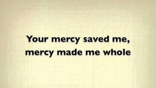 Mercy - Casting Crowns Lyrics