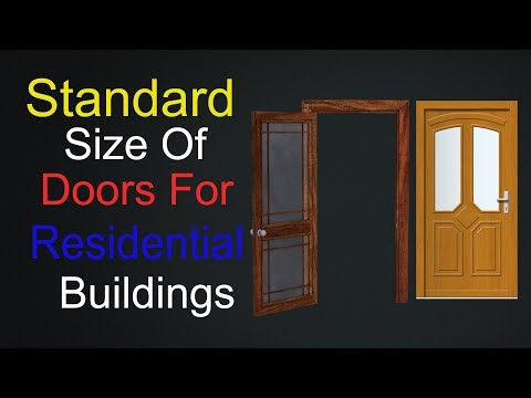 What Is The Standard Size Of Doors In Residential Buildings.