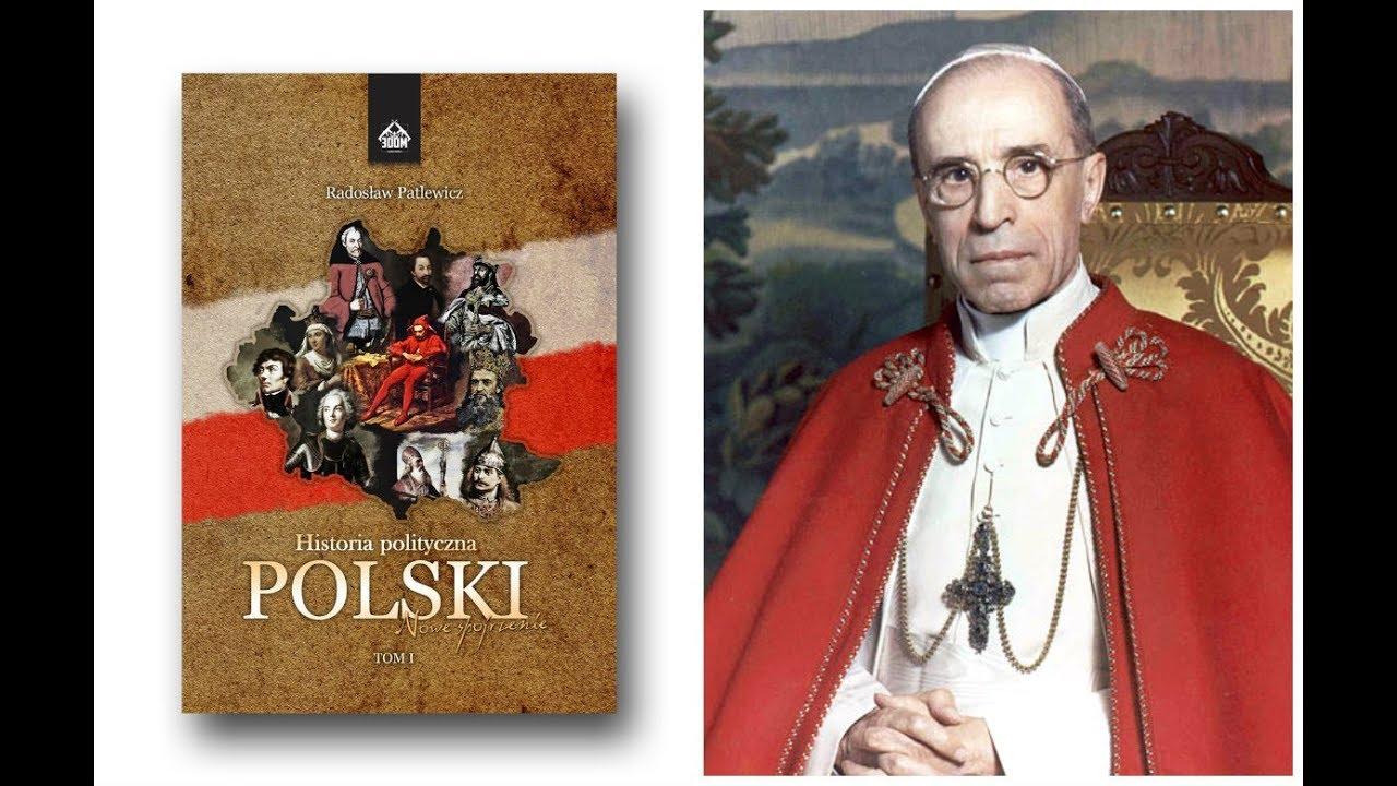 Historia Polityczna Polski   Papiestwo przeciwko Polsce?