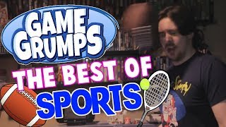 Game Grumps - The Best of SPORTS GAMES
