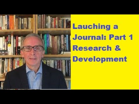 Launching a Journal: Part 1: Research & Development