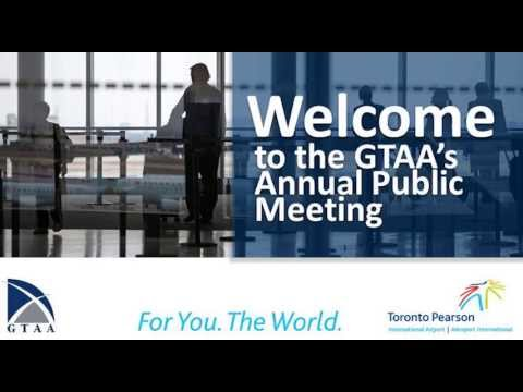 Greater Toronto Airports Authority - Annual Public Meeting