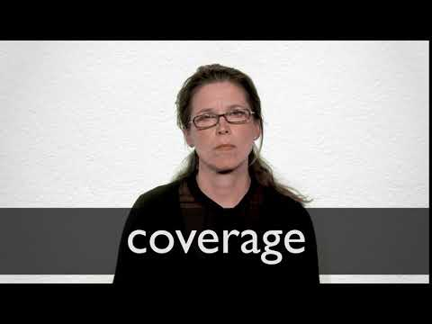 Coverage Definition And Meaning Collins English Dictionary