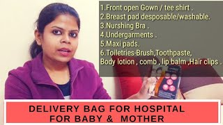 What to pack in Hospital bag for Baby & Mother ?