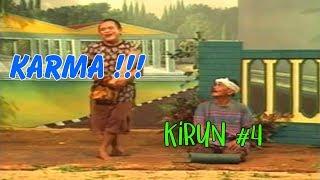"""Download KIRUN """" HUKUM KARMA """" BAGIAN 4 (HABIS)"""