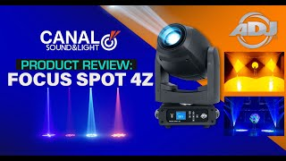 ADJ FOCUS SPOT 4Z Demo at Canal Sound and Light