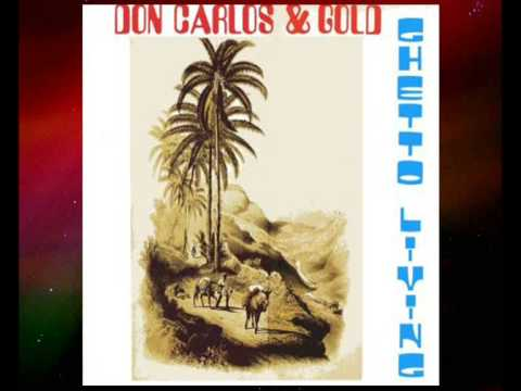 Don Carlos & Gold - Ghetto Living (1983)