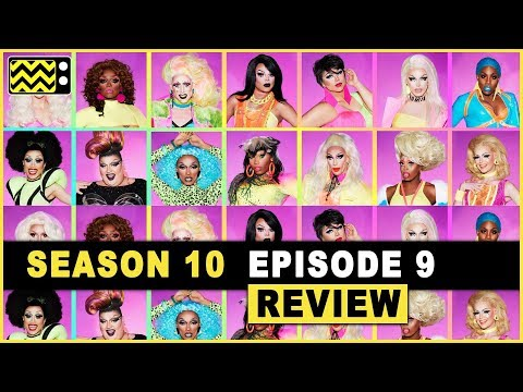 RuPaul's Drag Race Season 10 Episode 9 Review & Reaction | AfterBuzz TV
