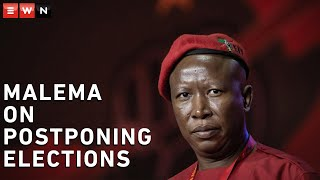 EFF leader Julius Malema has called for the postponement of the local government elections in light of the coronavirus pandemic, saying both national and local government elections should be held simultaneously in 2024 in order to prevent a super-spreader event. Malema also said schools should remain closed until it was safe in order to protect the lives of children and educators.
