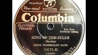 King of the Zulus   Dixie Washboard Band
