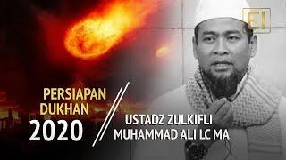 Inilah cuplikan pembahasan ustadz zulkifli muhammad ali tentang persiapan dukhan di tahun15 ramadhan tahun 2020. follow media sosial kami : instagram ! https...