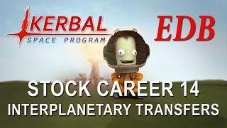 Kerbal Space Program 1.4 Stock Career 14 - Interplanetary Transfer Tutorial