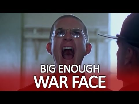 Is This War Face Big Enough?