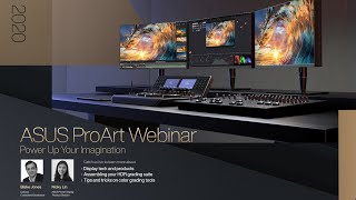 ASUS ProArt Webinar: ProArt display technology, HDR setup & color grading tips
